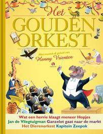 Het gouden orkest CD+BOEK met muziek en geluid van Henny Vrienten, Rindert Kromhout, Hardcover