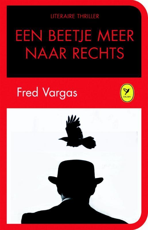Een beetje meer naar rechts - De liefde van een goede vrouw Vargas, Fred, Hardcover