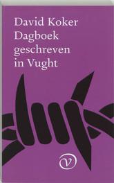 Dagboek geschreven in Vught. Koker, D., Paperback