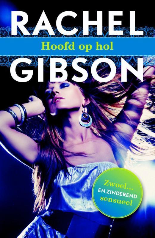 Hoofd op hol Rachel Gibson, Paperback