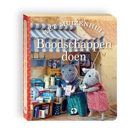 Boodschappen doen Kom je spelen Muizenhuis kartonnen blokboekjes 2 in 1 pakket, Karina Schaapman, Hardcover