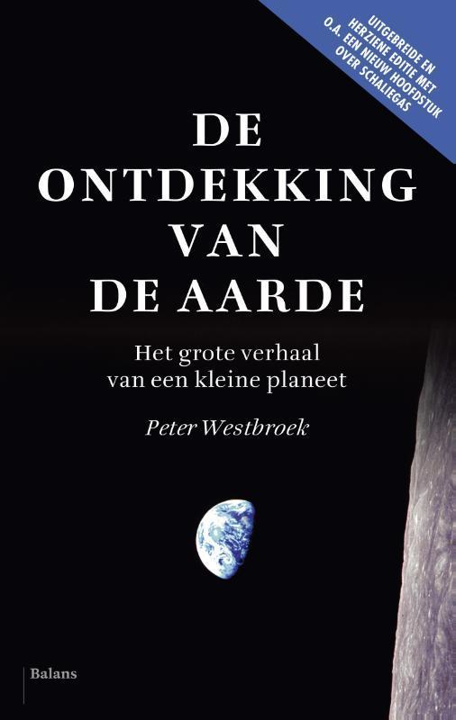 De ontdekking van de aarde het grote verhaal van een kleine planeet, Peter Westbroek, onb.uitv.