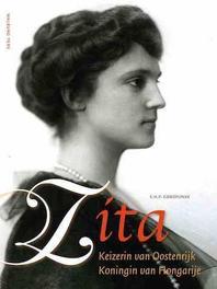 Zita keizerin van Oostenrijk, koningin van Hongarije, E.H.P. Cordfunke, Hardcover
