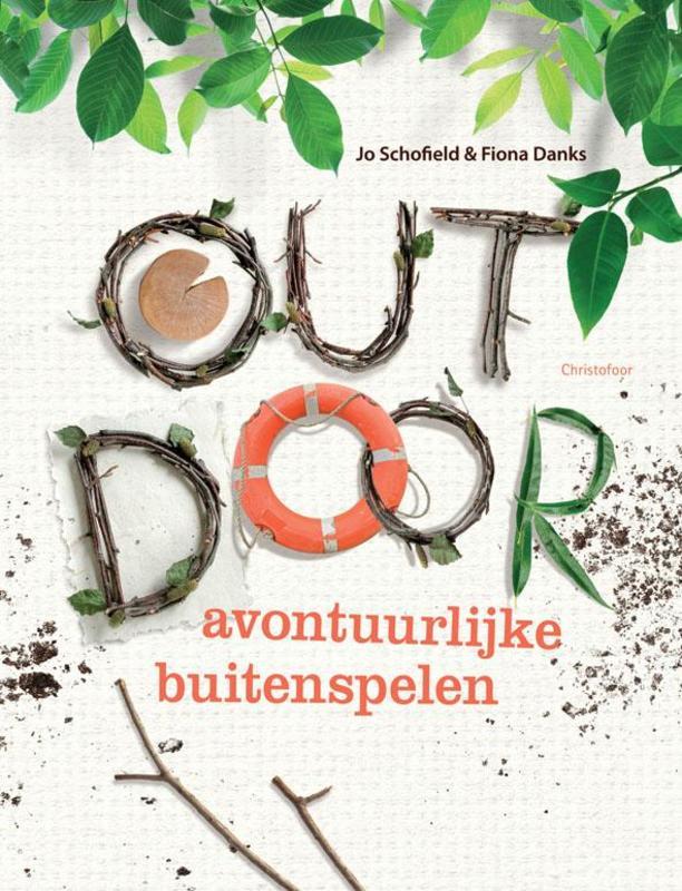 Outdoor avontuurlijke buitenspelen, Jo Schofield, Hardcover