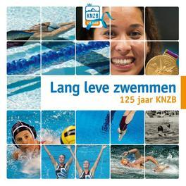 125 jaar KNZB lang leve zwemmen, Hardcover