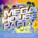 MEGA HOUSE PARTY