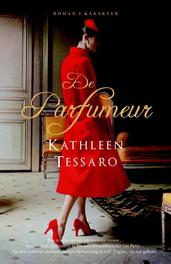 De parfumeur Tessaro, Kathleen, Paperback