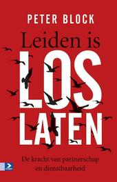 Leiden is loslaten de kracht van partnerschap, Block, Peter, Hardcover