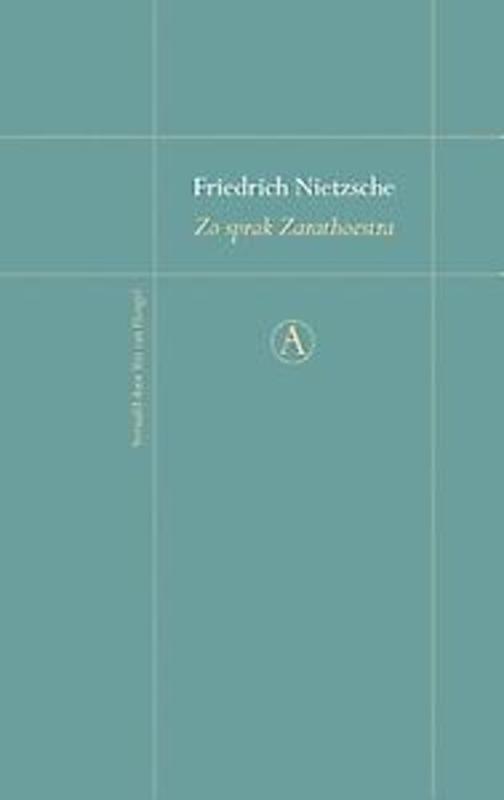 Zo sprak Zarathoestra een boek voor iedereen en niemand, Nietzsche, Friedrich, Hardcover