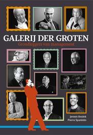 Galerij der groten grondleggers van management, Ansink, Jeroen, Hardcover