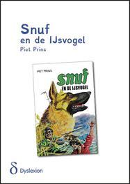 Snuf en de IJsvogel - dyslexie uitgave Prins, Piet, Paperback