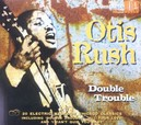 DOUBLE TROUBLE 20 ELECTRIC WESTSIDE CHICAGO CLASSICS