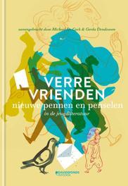 Verre vrienden nieuwe pennen en penselen in de jeugdliteratuur, Cock, Michael De, Hardcover