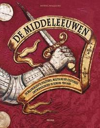 De middeleeuwen de belangrijkste politieke, militaire en culturele ontwikkelingen in Europa tussen 950 - 1450, Hywell Williams, Hardcover