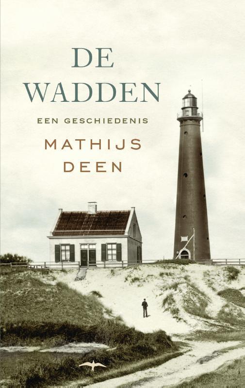 De Wadden een geschiedenis, Mathijs Deen, Paperback