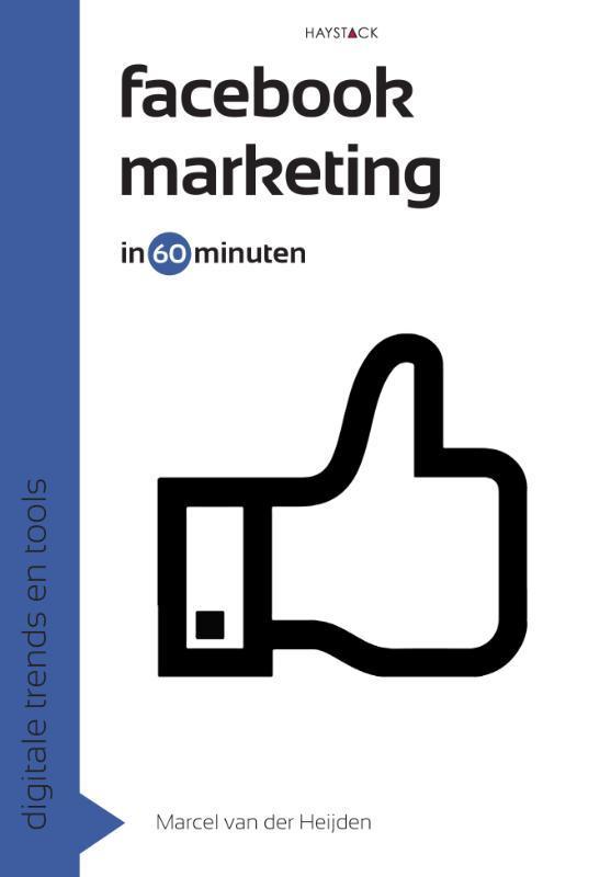 Facebookmarketing in 60 minuten 60 minuten serie, Van der Heijden, Marcel, Paperback