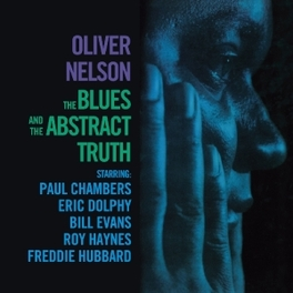 BLUES AND THE ABSTRACT.. .. TRUTH OLIVER NELSON, CD