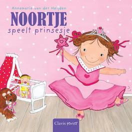 Noortje speelt prinsesje Van der Heijden, Annemarie, Hardcover
