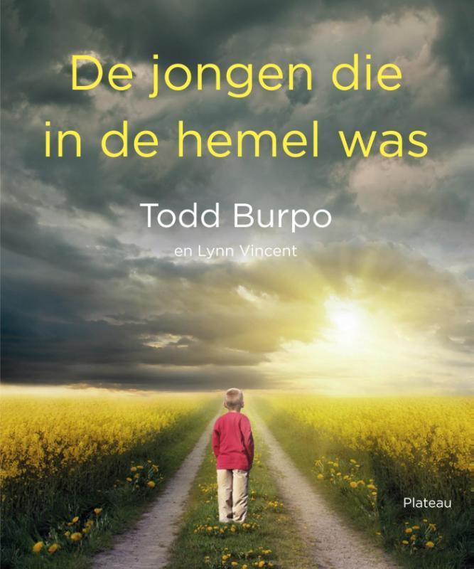 De jongen die in de hemel was Todd Burpo, Paperback