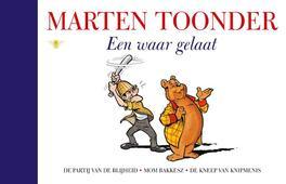 Een waar gelaat alle verhalen van Olivier B. Bommel en Tom Poes, Toonder, Marten, Hardcover