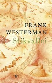 Stikvallei Westerman, Frank, Hardcover