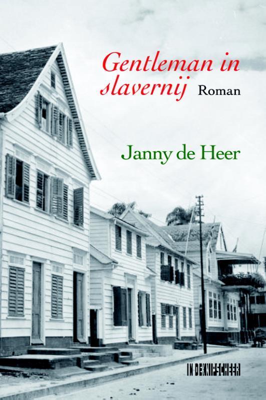 Gentleman in slavernij De Heer, Janny, Paperback