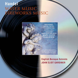 WATER & FIREWORKS MUSIC W/ENGLISH BAROQUE SOLOISTS, GARDINER Audio CD, G.F. HANDEL, CD