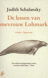 De lessen van mevrouw Lohmark Schalansky, Judith, Paperback