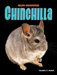 Chinchilla Mijn Huisdier, Hudak, Heather C., Hardcover