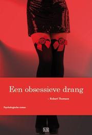 Een obsessieve drang Robert Thomson, Paperback