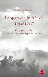 Loopgraven in Afrika 1914-1918