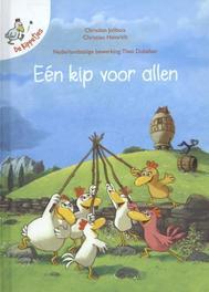 Een kip voor allen De kippetjes, Jolibois, Christian, Hardcover