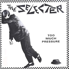 TOO MUCH PRESSURE SELECTER, LP