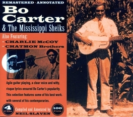 AND THE MISSISSIPPI.. .. SHEIKS BO CARTER, CD