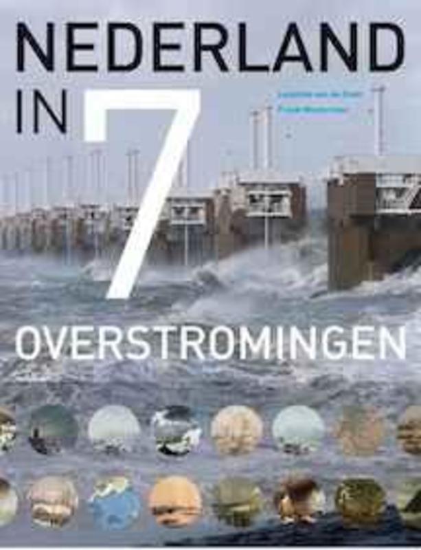 Nederland in 7 overstromingen Leontine van de Stadt, Hardcover