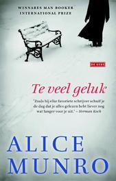 Te veel geluk verhalen, Munro, Alice, Hardcover