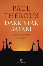 Dark star safari een reis van Caïro naar Kaapstad, Theroux, Paul, Paperback