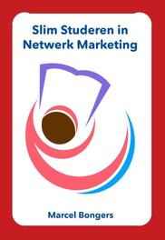 Slim studeren in netwerk marketing Marcel Bongers, Paperback
