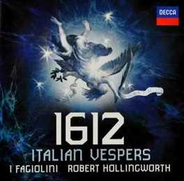 1612:ITALIAN VESPERS ROBERT HOLLINGWORTH I FAGIOLINI, CD