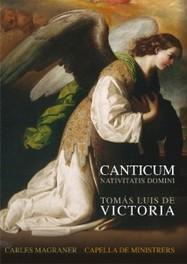 CANTICUM NATIVITATIS DOMI CAPELLA DE MINISTRERS/C.MAGRANER VICTORIA, CD