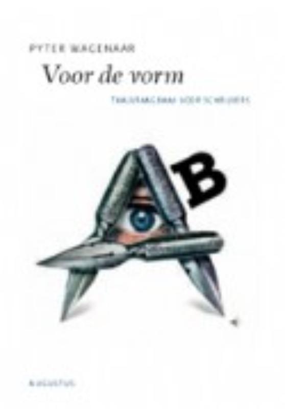 Voor de vorm taalvraagbaak voor schrijvers, Pyter Wagenaar, Paperback