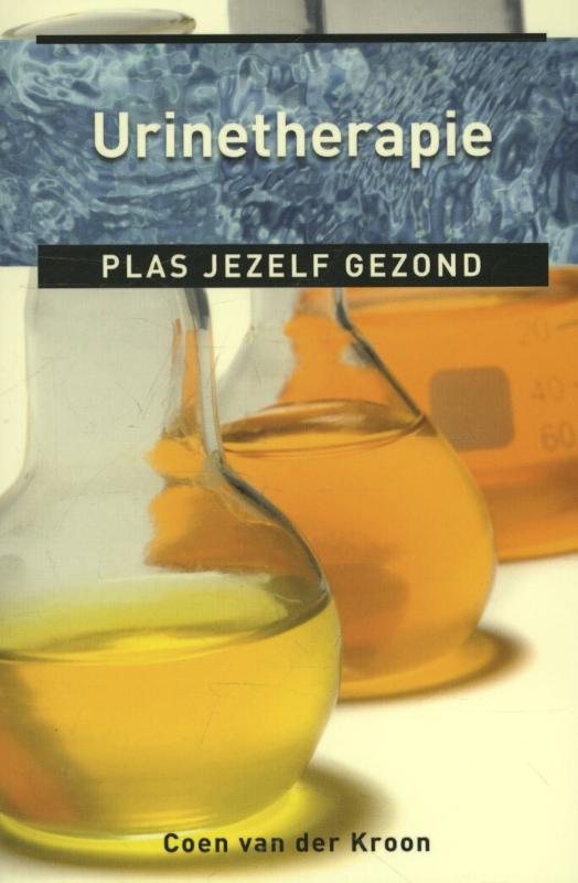 Urinetherapie plas jezelf gezond, Van der Kroon, Coen, Paperback