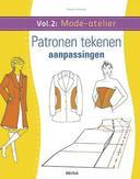 Mode-atelier: vol. 2 - Patronen tekenen - aanpassingen