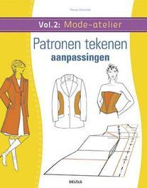 Mode-atelier: vol. 2 - Patronen tekenen - aanpassingen aanpassingen, Gilewska, Teresa, Paperback
