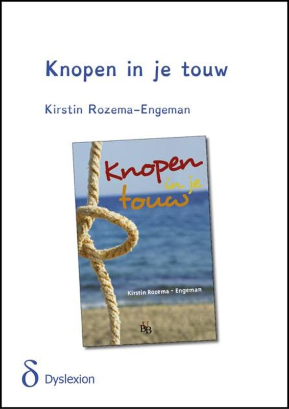 Knopen in je touw - dyslexie uitgave Rozema-Engeman, Kirstin, Paperback
