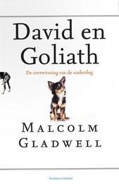 David en Goliath de overwinning van de underdog, Malcom Gladwell, Paperback