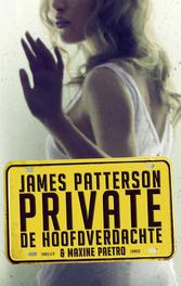 Private de hoofdverdachte, Patterson, James, Paperback