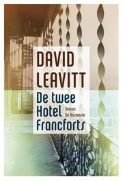 De twee hotel Francforts Leavitt, David, Paperback