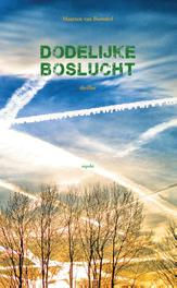 Dodelijke boslucht Bommel, Maarten, Paperback