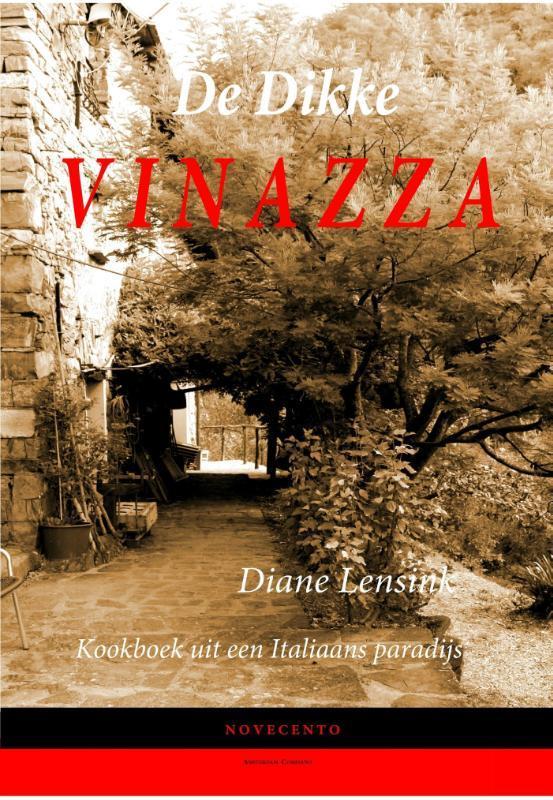 De dikke Vinazza kookboek uit een Italiaans paradijs, Lensink, Diane, Hardcover